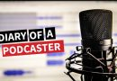 Diary of a Podcaster Part 1 – Hit the Record Button